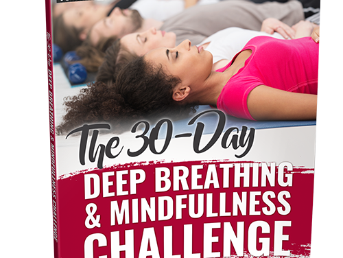 30 Day Deep Breathing and Mindfulness Challenge