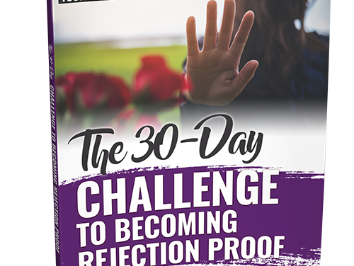 30 Day Challenge to Becoming Rejection Proof